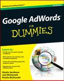 Google Adwords for Dummies, Howie Jacobson and Joel McDonald, 1118115619