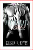Material Girl 3: Secrets and Betrayals, Keisha Ervin, 1500705616