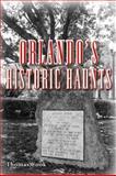 Orlando's Historic Haunts, Thomas Cook, 1561645613