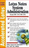 Lotus Notes System Administration : Exams 190-174 and 190-275, Schwartz, Libby Ingrassia, 0071345620