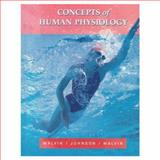 Concepts Human Physiology, Malvin, Richard L. and Johnson, Michael D., 0673985628