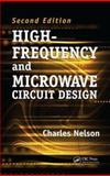 High-Frequency and Microwave Circuit Design Second Edition, Nelson Charles Staff, 0849375622