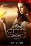 Gifted, Liz Long, 1475195621