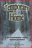 Temporary Home, Lilibeth Muscato, 1492305626
