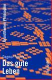 Das gute Leben, Fenner, Dagmar, 3110195623