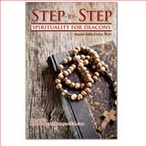 Step-By-Step : Spirituality for Deacons, Ensley, Eddie, 0870295624