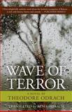 Wave of Terror, Theodore Odrach, 0897335627