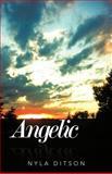 Angelic, Nyla Ditson, 1475945620
