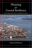 Planning for Coastal Resilience : Best Practices for Calamitous Times, Beatley, Timothy, 1597265624