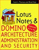 Lotus Notes and Domino 4.5 Architecture, Administration, and Security, Thomas, Scott, 0070645620