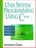 UNIX System Programming Using C++, Chan, Terrence, 0133315622