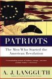 Patriots, A. J. Langguth, 0671675621