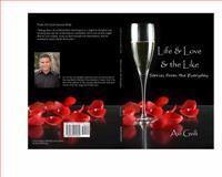 Life and Love and the Like, Avi Gvili, 0982915624