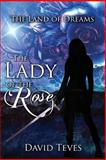 The Lady of the Rose, David Teves, 1497405629