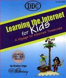 Internet for Kids, Denise Vega, 1562435620