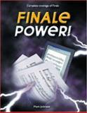 Finale Power!, Johnson, Mark A., 1929685629