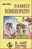 Family Homoeopathy, John Ellis, 8170215625