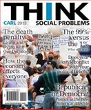 Think Social Problems, Carl, John D., 020512562X