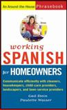 Working Spanish for Homeowners, Gail Stein and Paulette Waiser, 0470145625