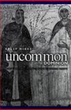 Uncommon Dominion : Venetian Crete and the Myth of Ethnic Purity, McKee, Sally, 0812235622
