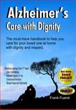 Alzheimer's Care with Dignity, Frank Fuerst, 0929915623