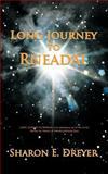 Long Journey to Rneadal, Sharon E. Dreyer, 1462055621