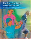 The Role of the Physical Therapist Assistant, Holly M. Clynch, 0803625626