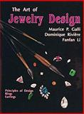 The Art of Jewelry Design, Maurice P. Galli and Dominique Riviere, 0887405622