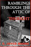 Ramblings Through the Attic of Thought, Joyce Moore, 0982205627