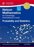 Probability and Statistics 1 for Cambridge A Level, Janet Crawshaw and Joan Chambers, 1408515628