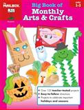 Big Book of Monthly Arts and Crafts, The Mailbox Books Staff, 1562345621