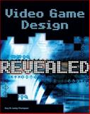 Video Game Design Revealed, Lecky-Thompson, 1584505621