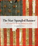 The Star-Spangled Banner, Jeffrey Brodie and Kathleen Kendrick, 0060885629