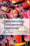 Deconstructing Developmental Psychology, Erica Burman, 0415395623