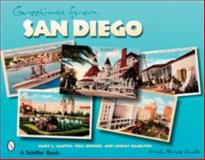 Greetings from San Diego, Mary Martin and Tina Skinner, 0764325620