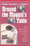 Around the Maggid's Table, Paysach J. Krohn, 0899065627