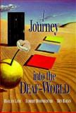 A Journey into the Deaf-World, Harlan Lane and Ben Bahan, 0915035626