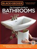 Black and Decker the Complete Guide to Bathrooms, Chris Peterson and Creative Publishing Editors, 1589235622