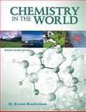 Chemistry in the World (Revised Second Edition), Hendrickson, Kirstin, 1626615624