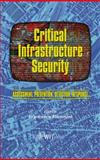 Critical Infrastructure Security : Assessment, Prevention, Detection, Response, F. Flammini, 1845645626