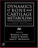Dynamics of Bone and Cartilage Metabolism : Principles and Clinical Applications, , 012088562X