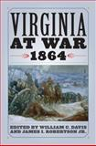 Virginia at War 1864, Davis, William C., 0813125626