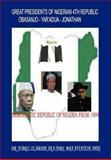 Great Presidents of Nigerian 4th Republic, Jubril Olabode Aka, 1466915625