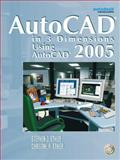 AutoCAD in 3 Dimensions Using AutoCAD 2005, Ethier, Stephen J. and Ethier, Christine A., 013152562X