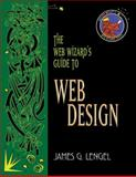 The Web Wizard's Guide to Web Design, Lengel, James G., 0201745623