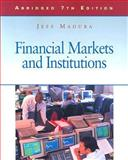 Financial Markets and Institutions, Madura, 0324365624