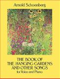 Book of the Hanging Gardens and Other Songs, Arnold Schoenberg, 0486285626