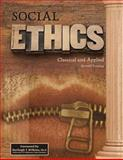 Social Ethics : Classical and Applied, Carroll, Thomas C., 1465225625