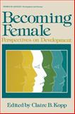Becoming Female : Perspectives on Development, , 1468435620