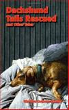 Dachsund Tails Rescued and Other Tales, Marilyn Cochran Mosley, 1553955625